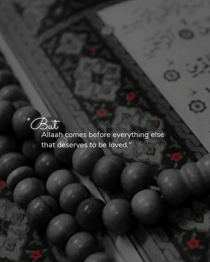Photo of ALLAH  💖 comes before everything else
