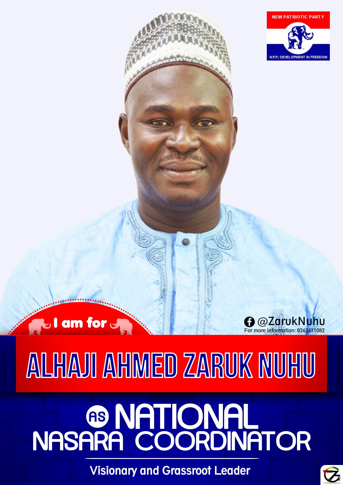 Vote Alhaji Ahmed Zaruk Nuhu As Npp National Nasara Coordinator