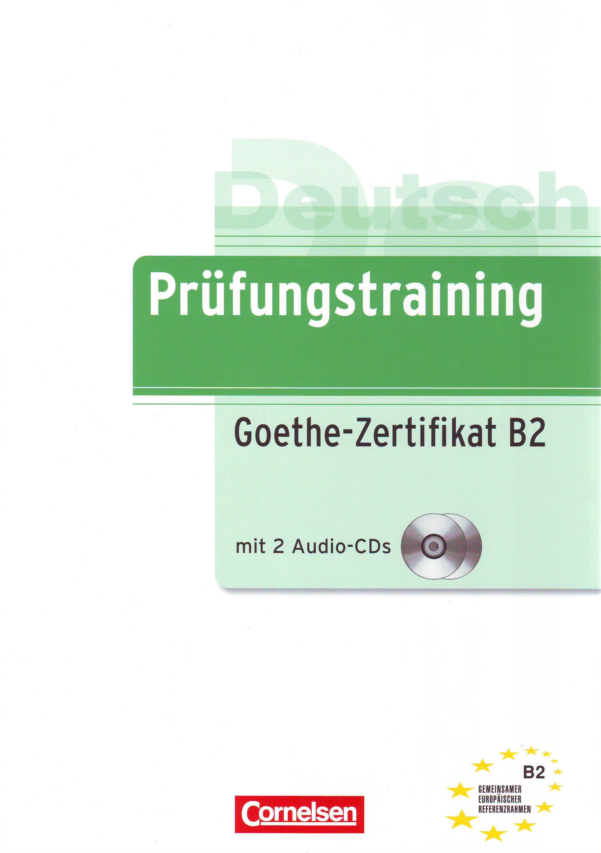 Prüfungstraining Goethe Zertifikat B2 Von Gabi Baier Und Roland