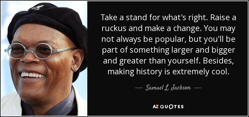 Samuel L Jackson Quotes Top 25 Quotessamuel Ljackson Of 73  Az Quotes  Thought .