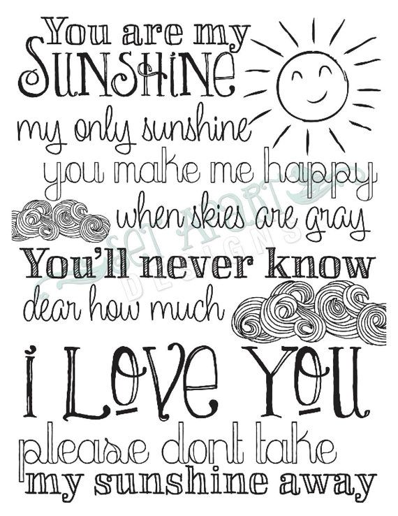 You Are My Sunshine Print Sunshine Quotes My Sunshine You Are My Sunshine