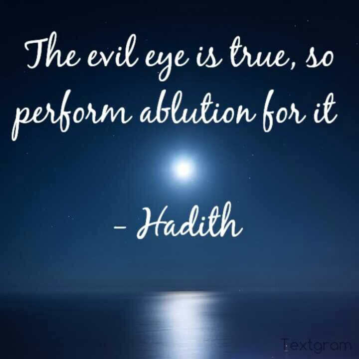 Hadith On Evil Eye Islam Muslim Quotes Islamic Quotes Evil Islamic Messages