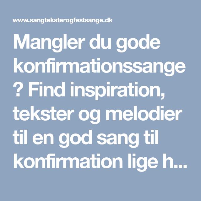 Mangler du gode konfirmationssange? Find inspiration, tekster og melodier til en god sang til konfirmation lige her!