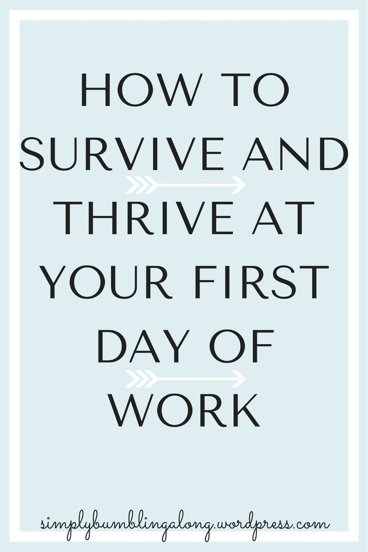 Your First Day of Work | First day of work, New job quotes ...