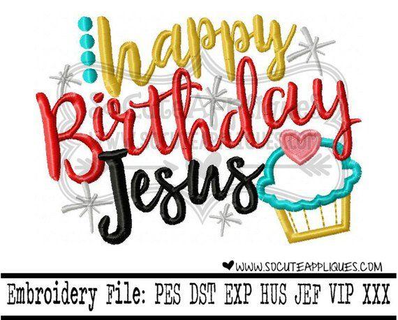 Christmas Embroidery Design 5x7 6x10 Happy Birthday Jesus Saying Socu