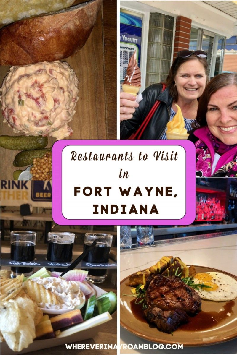 The Best Places To Eat In Fort Wayne Indiana Wherever I May Roam Travel Blog Fort Wayne Best Places To Eat Gourmet Burgers