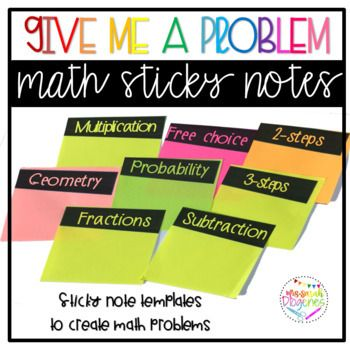 Give Me A Problem Math Sticky Notes Template Tpt Wonderful Ideas