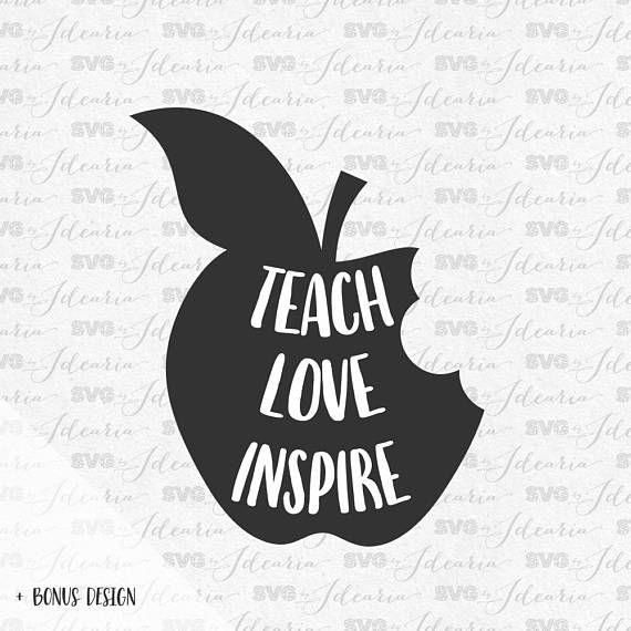 Download Teach Love Inspire Svg, teacher svg, teacher svg files ...
