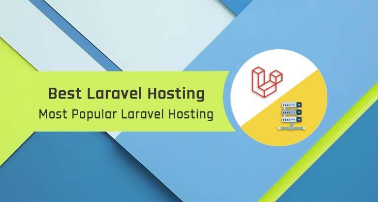 Best Laravel Hosting Popular Laravel Hosting In 2020 Hosting Website Hosting Ssl Certificate