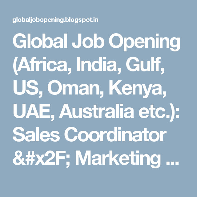 Global Job Opening Africa India Gulf Us Oman Kenya Uae