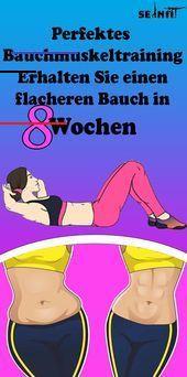 Perfektes Bauchmuskeltraining: Erhalten Sie einen flacheren Bauch in 8 Wochen   - Gesundheit und fit...