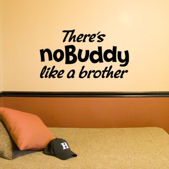 There\'s No Buddy like a Brother -nobuddy vinyl decal - wall art ...