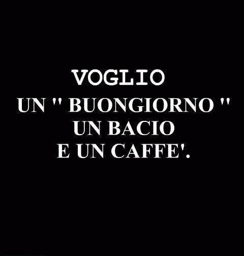 """Learning Italian - """"I want a 'Good Morning' kiss and a coffee."""""""