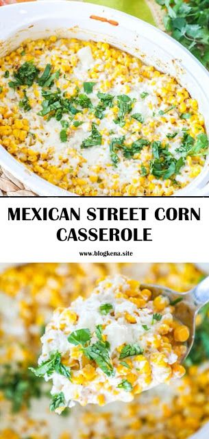 MEXICAN STREET CORN CASSEROLE - Easy Recipes #mexicanstreetcorn