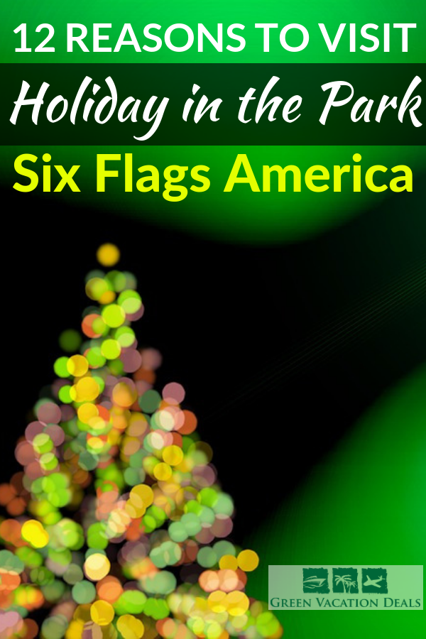 Making Plans For The Holiday Season How About Visiting The Holiday In The Park Event At Six Flags America Th Six Flags America Christmas Travel Vacation Deals