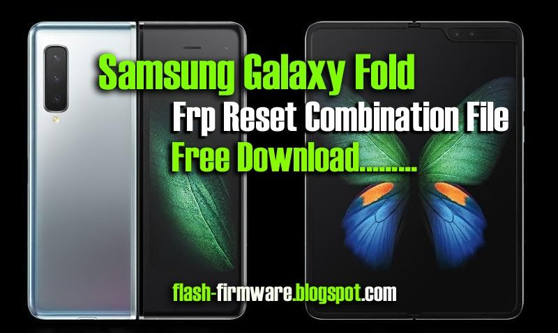 DownloadSamsung Galaxy Fold Frp Reset Combination File File