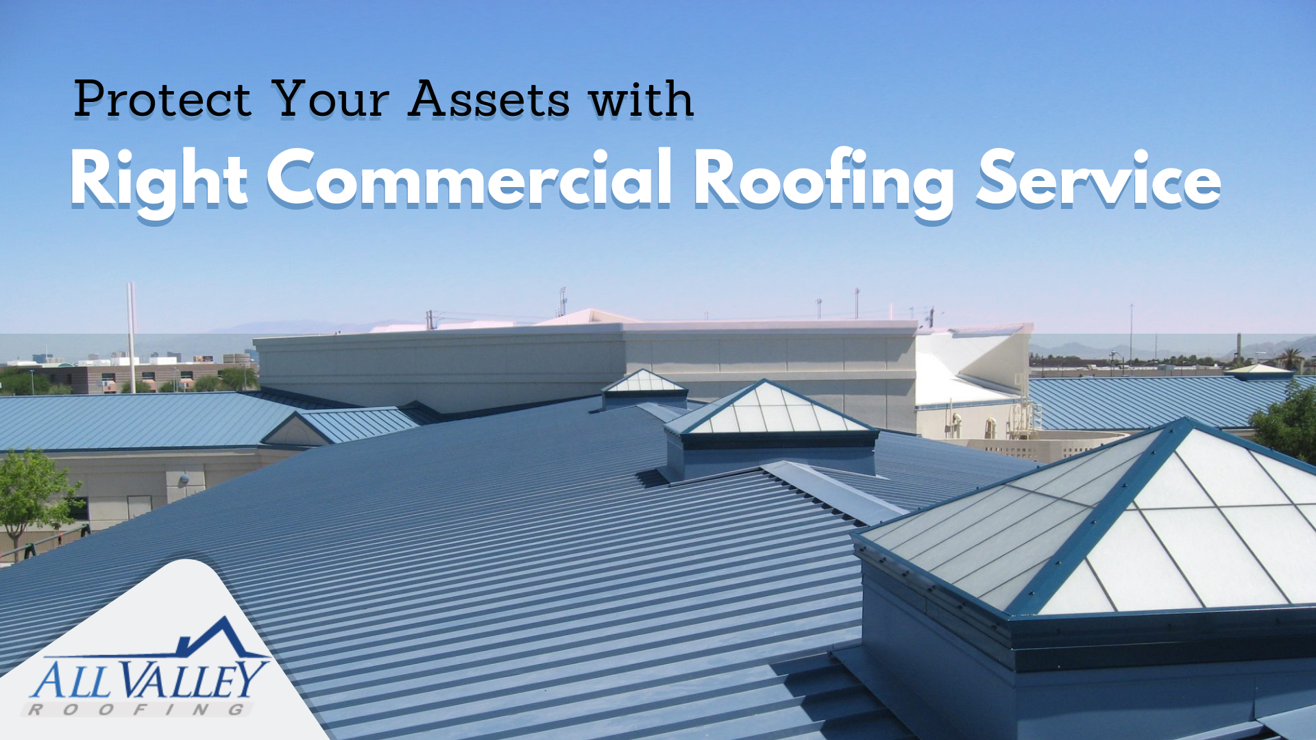 Get You Commercial Roofing From Experts Commercial Roofing