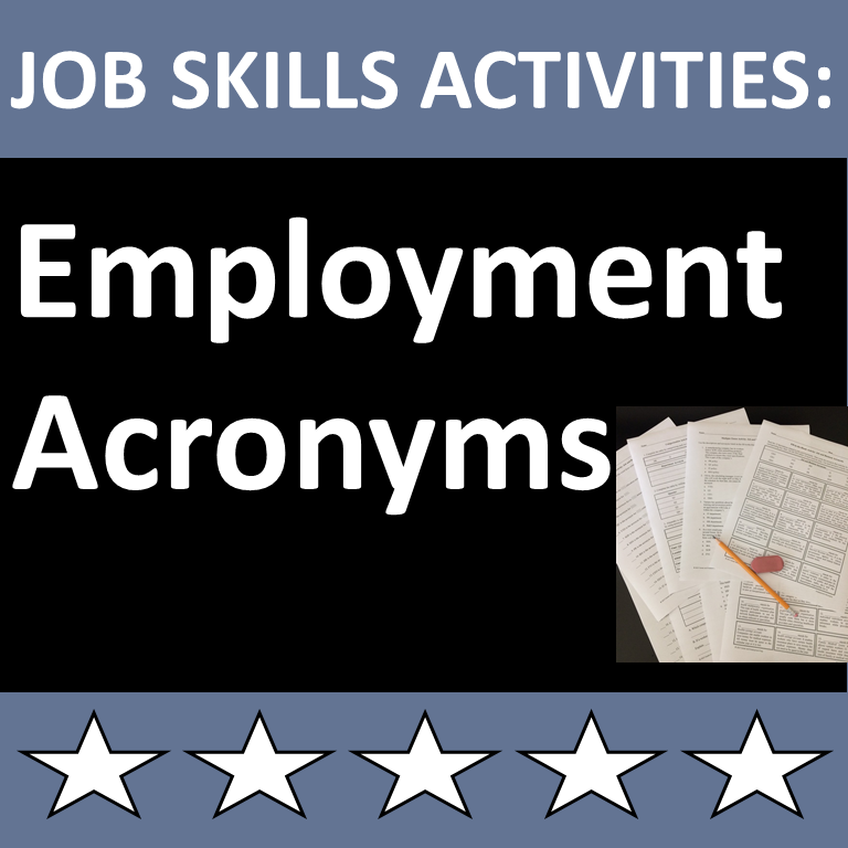 Job Skills Activities Employment Acronyms Printable And Or Distance Learning Skills Activities Financial Literacy Lessons Student Resources