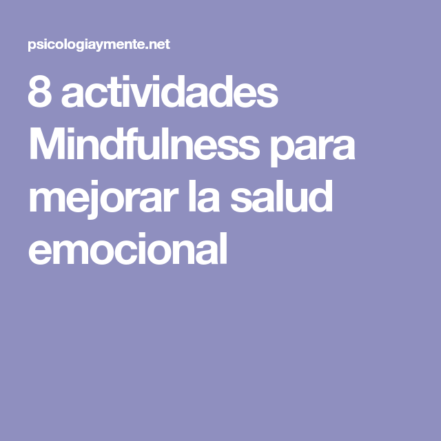 8 actividades unmindfulness pregnancy embellecer solfa syllable sanidad emocional