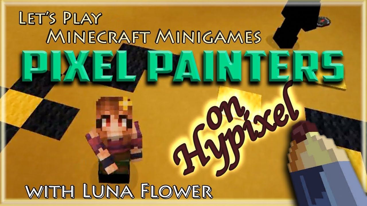 Let S Play Minecraft Minigames Pixel Painters On Hypixel With Images How To Play Minecraft Pixel Painter Lets Play