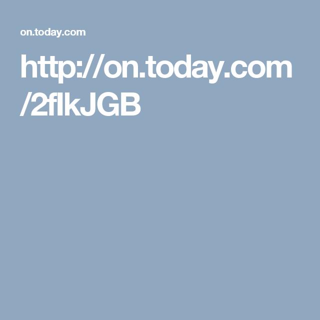 http://on.today.com/2fIkJGB