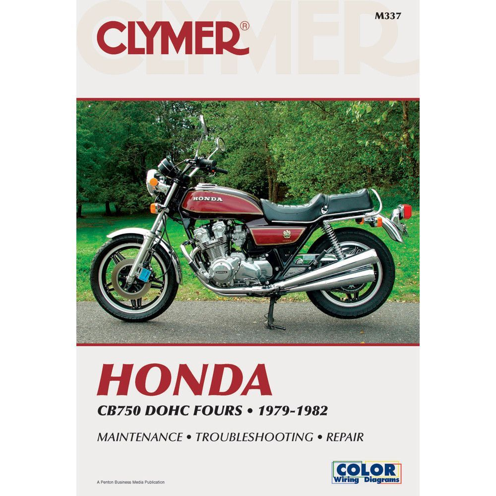 Honda Cb750 Dohc 1979 1982 Includes Color Wiring Diagrams Clymer 82 500 Motorcycle Repair Manuals Are Written Specifically For The Do It Yourself Enthusiast