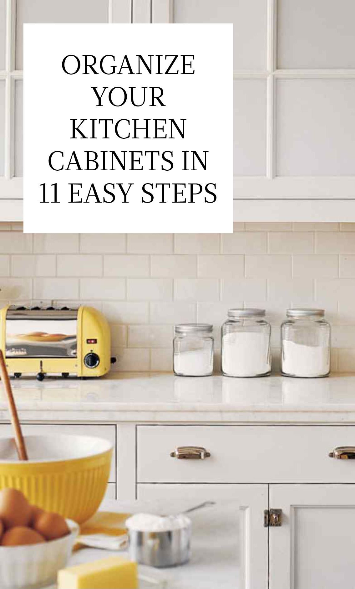 Organize Your Kitchen Cabinets in 11 Easy Steps | Homekeeping ...