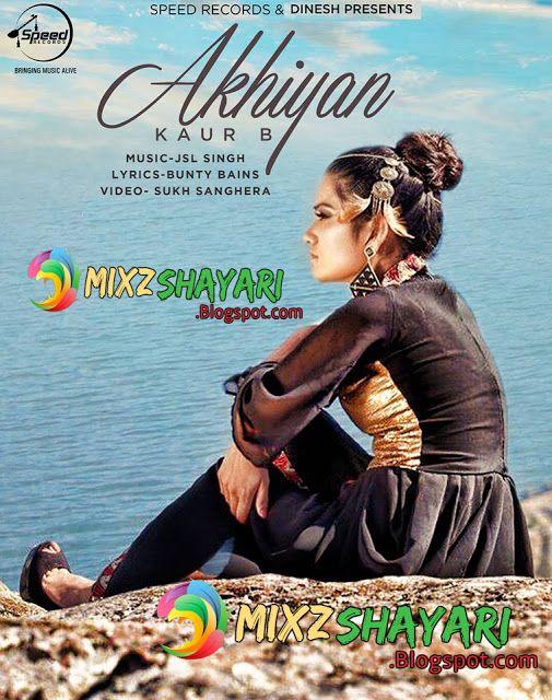 Akhiyan - Kaur B - JSL - Full Audio Song - Free Download Mp3