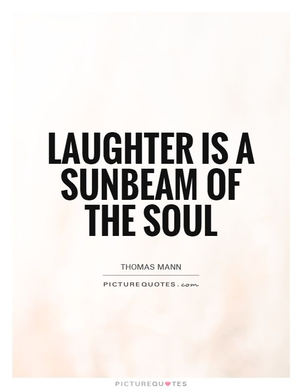 Picturequotes Com Laughter Quotes Soul Quotes Joy Quotes