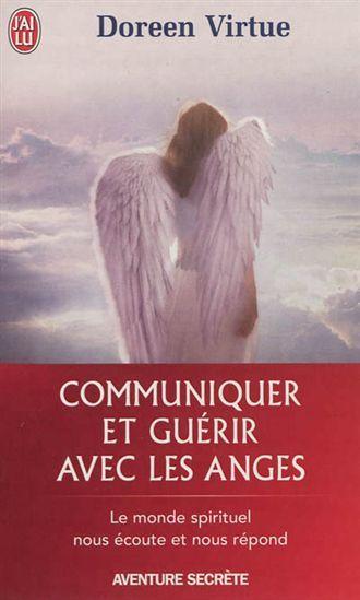 Communiquer Et Guerir Avec Les Anges Par Virtue Doreen Doreen Virtue Guerir Livre De Fantasy