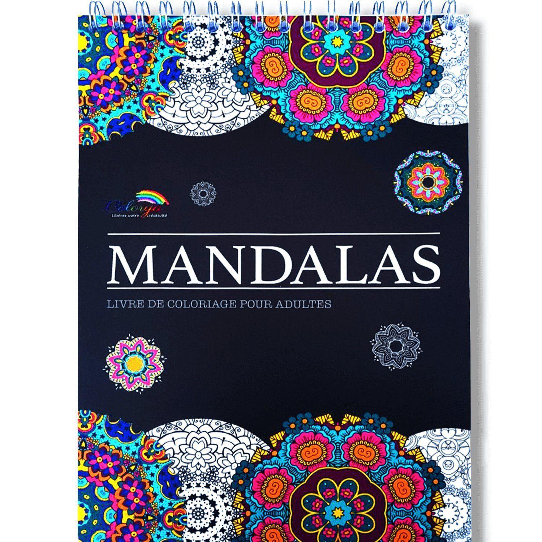 Livre De Coloriage Adultes Mandalas Anti Stress Le Premier Cahier De Coloriage A Spirale Et Papier Artiste Couverture A Spirales Stress Eparpillement Ang Met Afbeeldingen