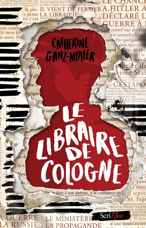 Avis sur Le libraire de Cologne de Catherine Ganz Muller
