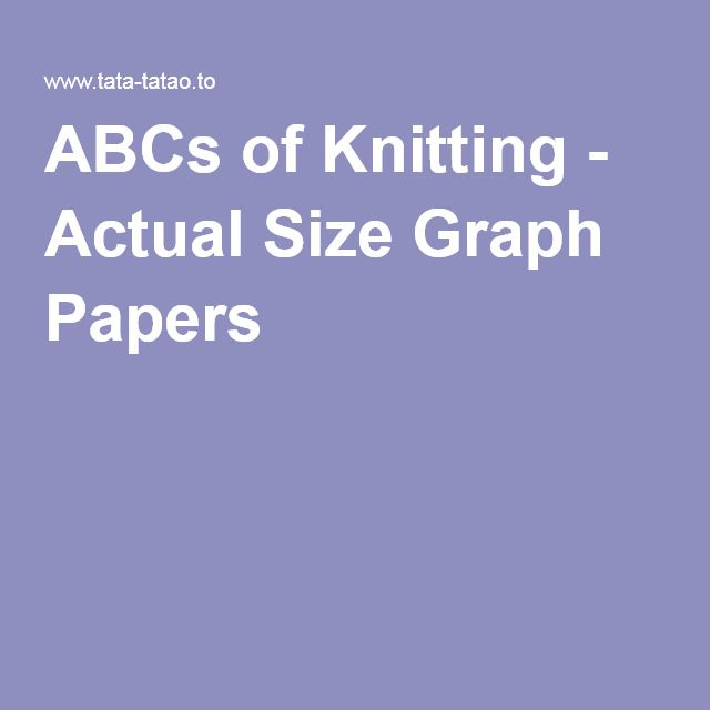 Abcs Of Knitting  Actual Size Graph Papers  Love To Knit