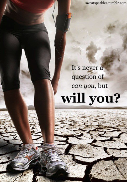 It's never a question of can you, but will you?