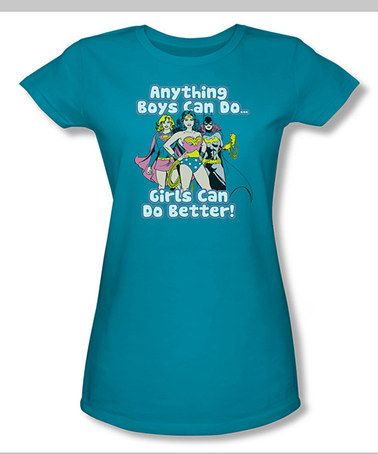 Another great find on #zulily! Turquoise 'Girls Can Do Better' Fitted Tee - Women #zulilyfinds