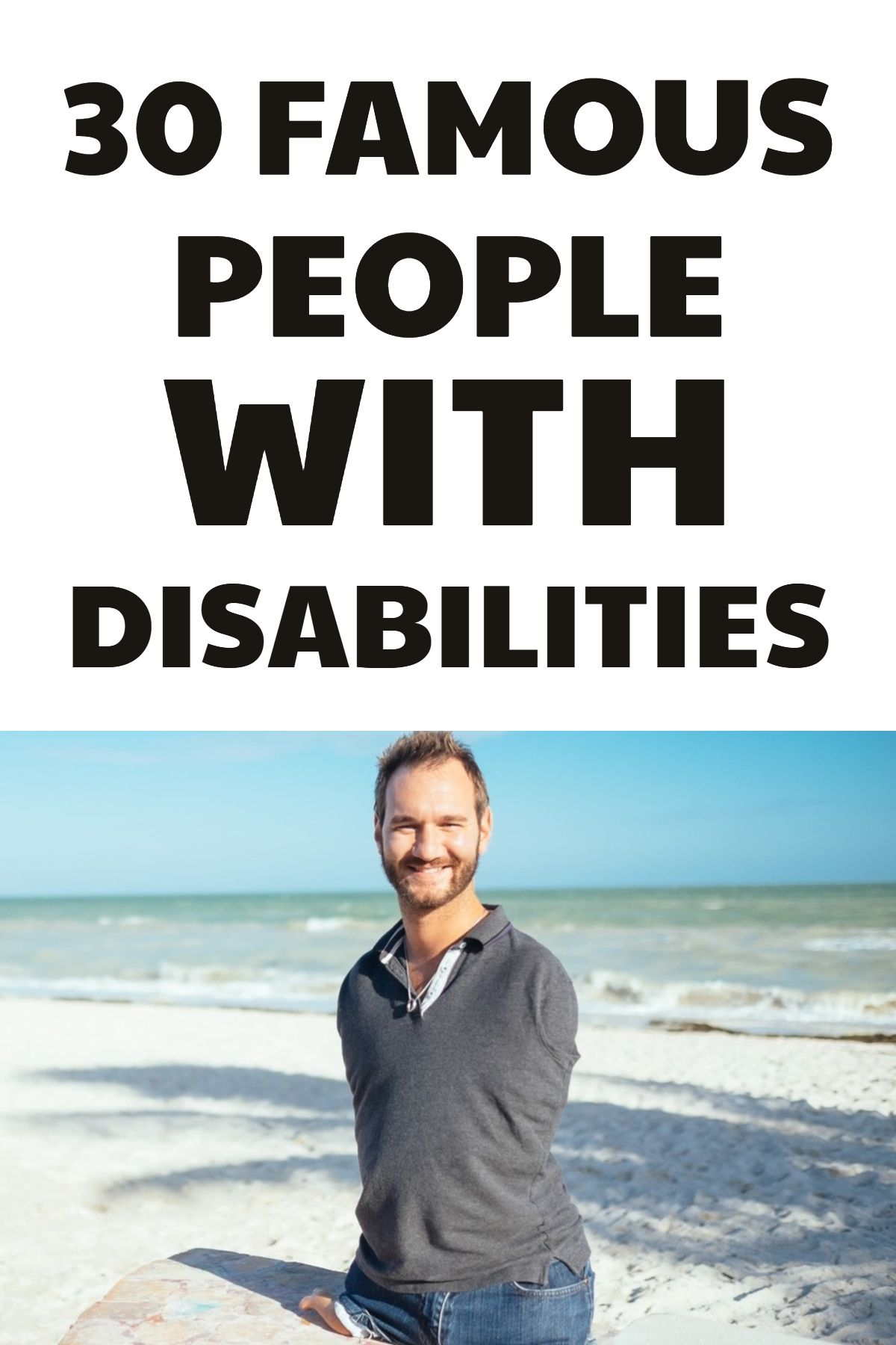 30 Famous People With Disabilities And Celebrities With