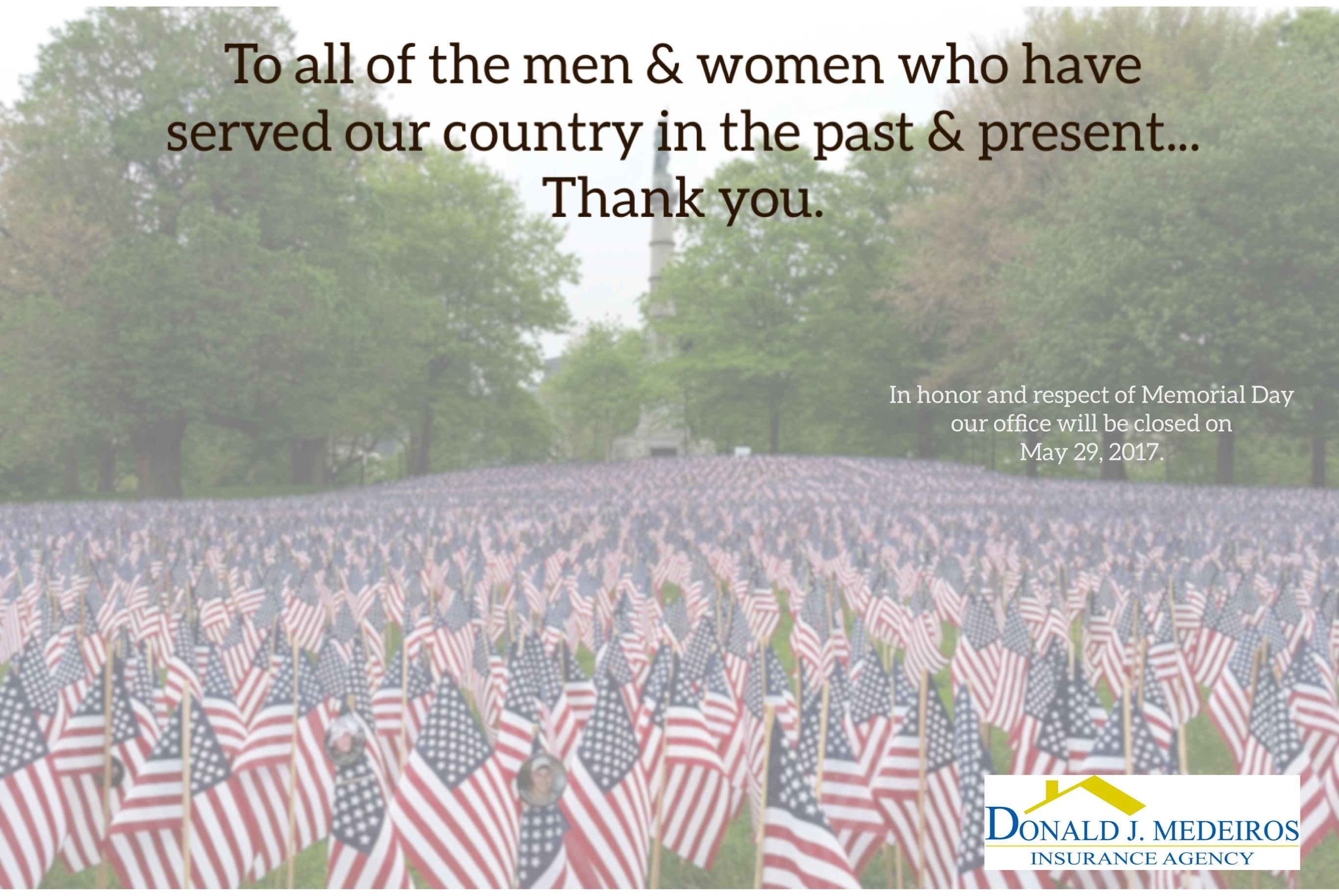 The True Meaning Of Memorial Day Insurance Agency Business