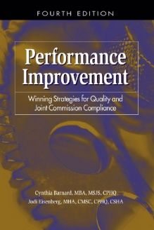 Performance Improvement, Fourth Edition  Winning Strategies for Quality and Joint Commission Compliance, 978-1601462619, MBA, HCPro, Inc; 4 Pap/Cdr edition