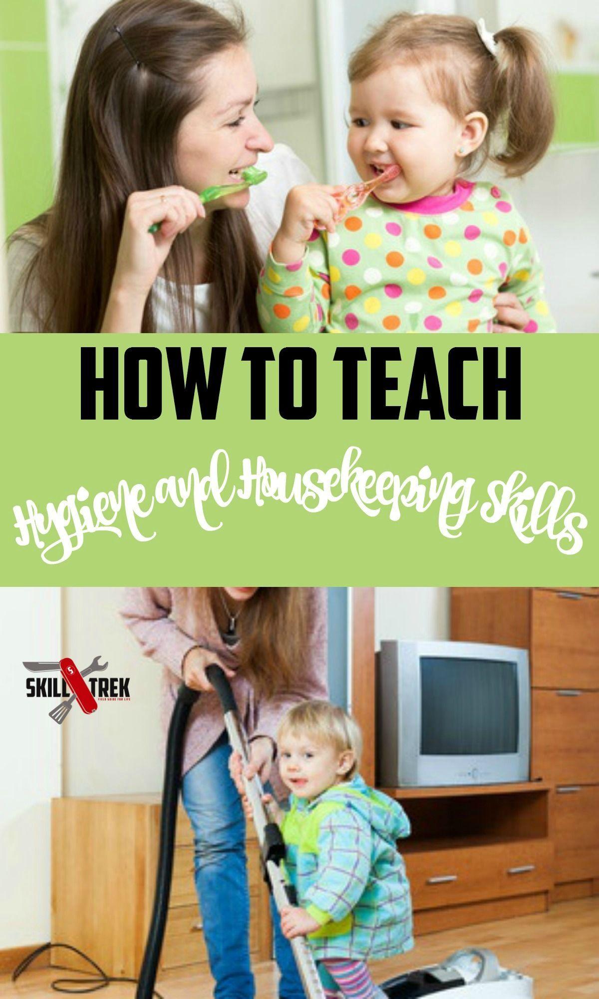 How To Teach Hygiene And Housekeeping Skills
