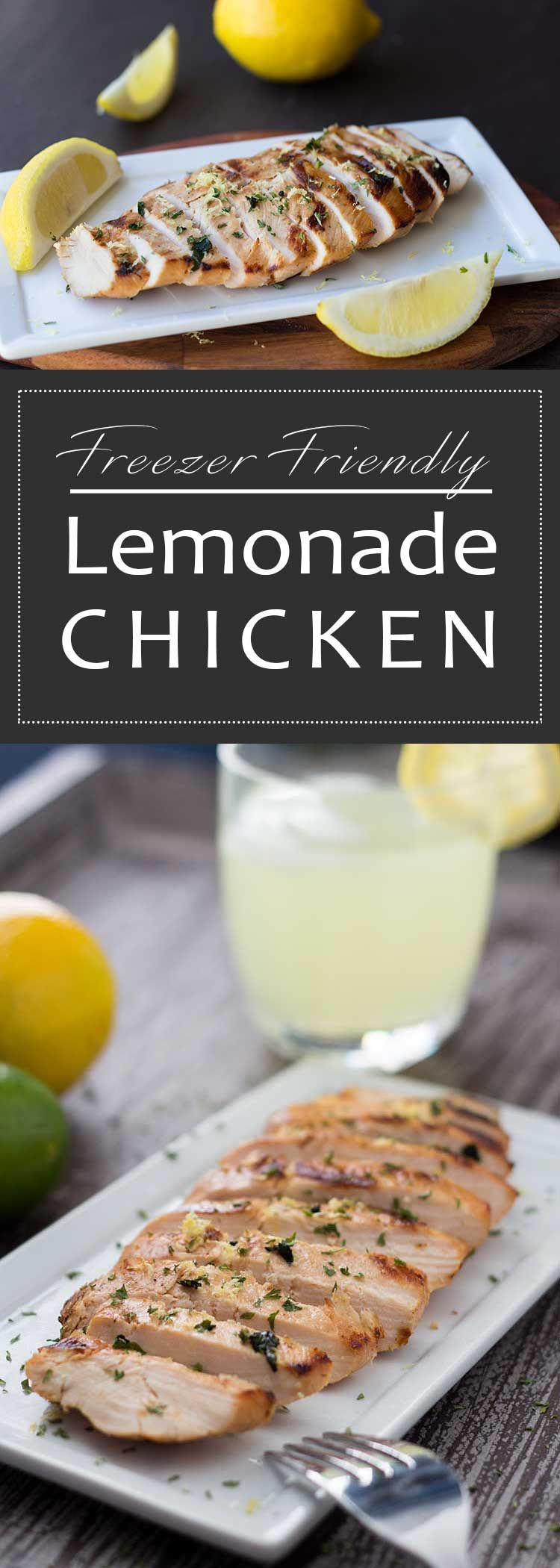 Lemonade Chicken - this easy freezer meal is a summer treat! It's juicy grilled chicken in a tangy lemonade marinade!