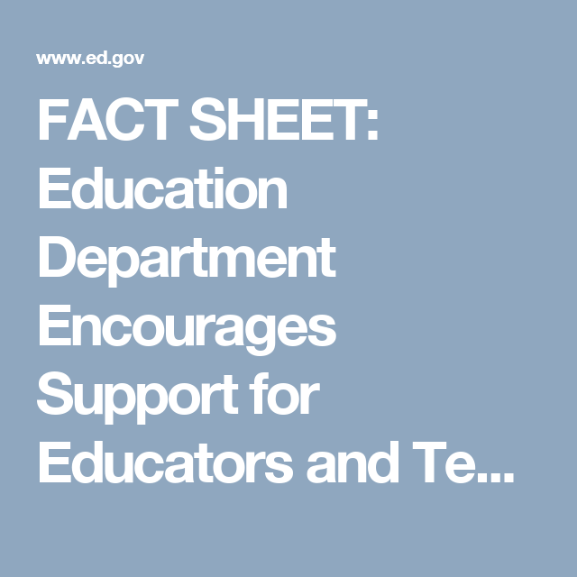 FACT SHEET: Education Department Encourages Support for Educators and Teaching Profession through Title II, Part A | U.S. Department of Education