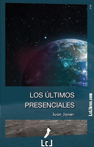 """""""Los últimos presenciales"""". Juan Janer"""