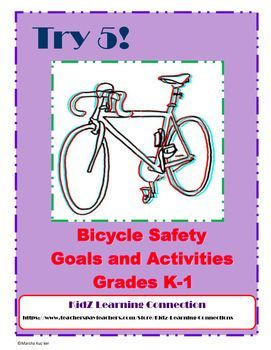 Bicycle safety in bite size pieces! This packet includes a self assessment and goal setting activity for bicycle safety. The packet also includes activities that will help meet each of the Try 5 goals listed on the student checklist. Featured topics include: safety equipment, safe riding practices, hand signals, crossing intersections, and traffic signs.