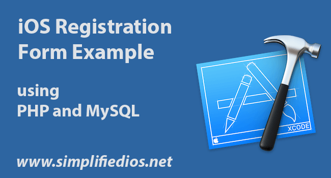Ios Registration Form Example Using Php And Mysql  Simplified Ios