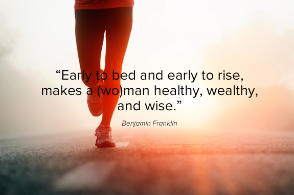 early to bed early to rise quote