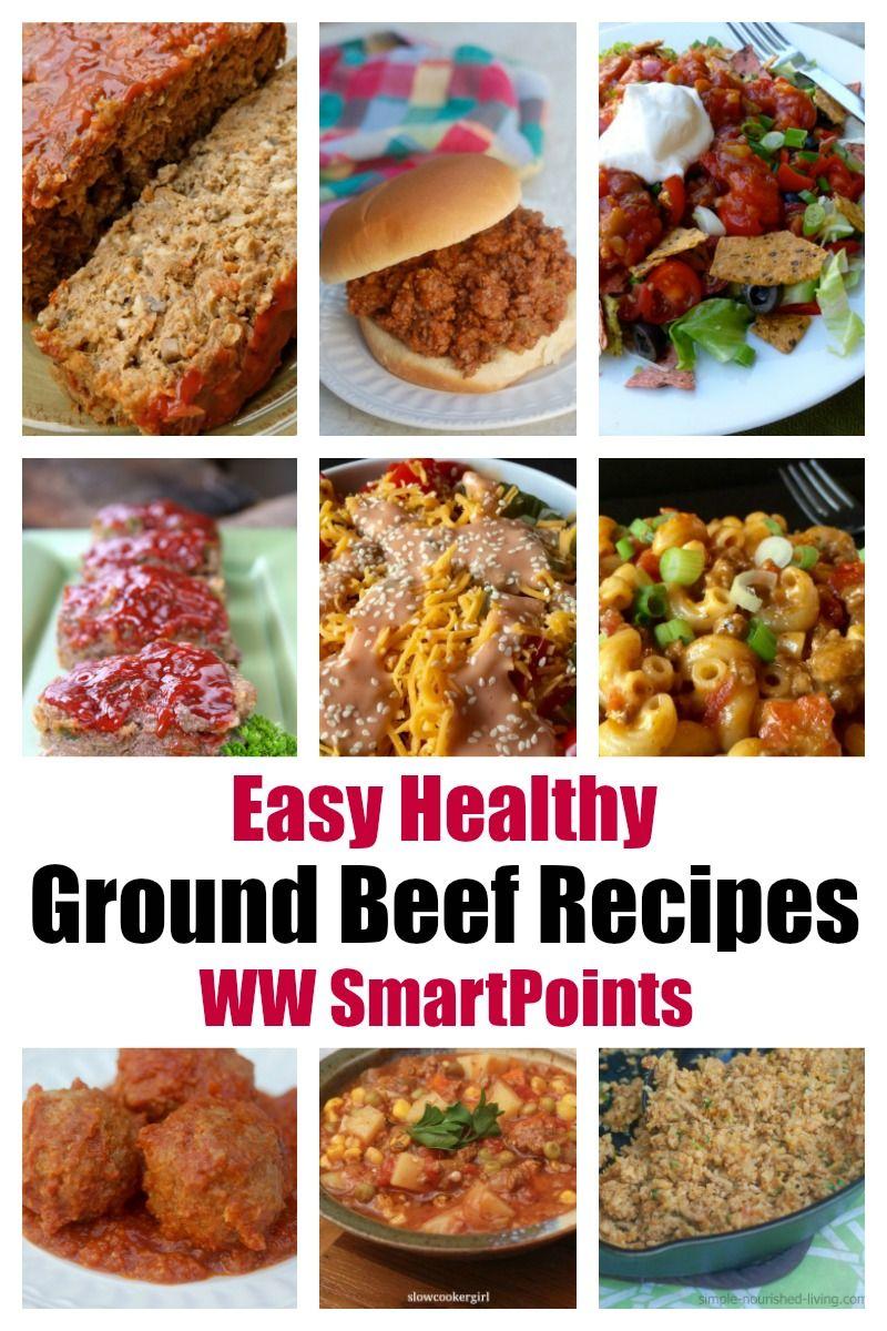 Easy Healthy Ground Beef Recipes W Ww Smartpoints In 2020 Ground Beef Recipes Healthy Healthy Ground Beef Crockpot Recipes Beef
