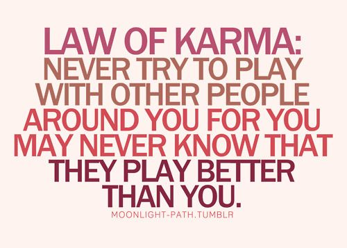 Quotes About Liars And Karma Quotesgram Real Time At Tropical