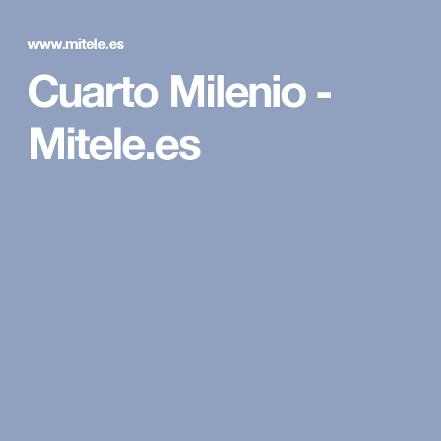 Cuarto Milenio - Mitele.es | tv