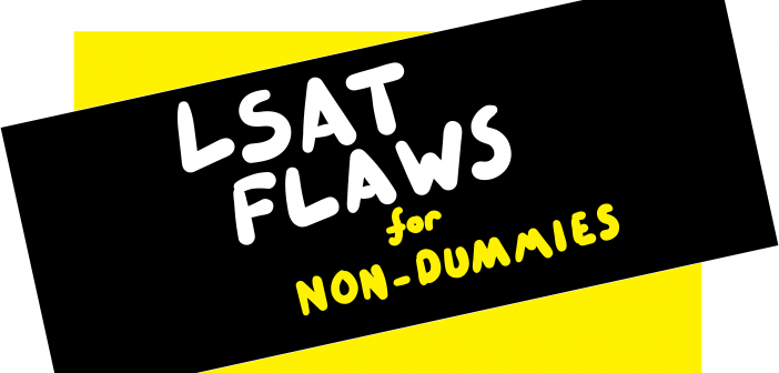 Lsat lr flaw questions for non dummies school canadian law and lsat flaws for non dummies malvernweather Choice Image
