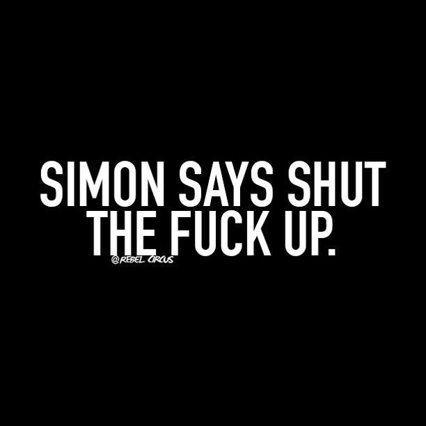 Simon says get the fuck up foto 240